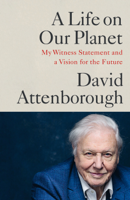 David Attenborough - A Life on Our Planet artwork