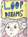 Loop Of Dreams