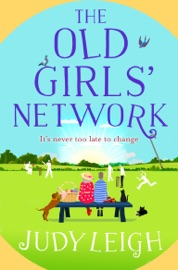 The Old Girls' Network - Judy Leigh by  Judy Leigh PDF Download