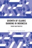 The Growth Of Islamic Banking In Indonesia