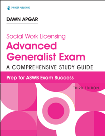 Social Work Licensing Advanced Generalist Exam Guide