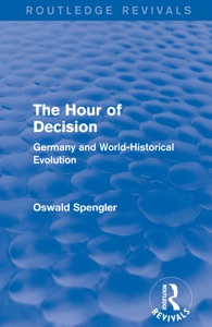 Routledge Revivals: The Hour of Decision (1934)