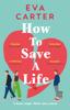Eva Carter - How to Save a Life artwork
