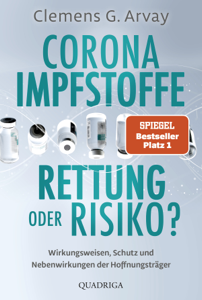 Corona-Impfstoffe: Rettung oder Risiko? Buch-Cover