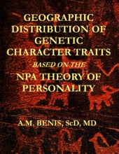Geographic Distribution Of Genetic Character Traits Based On The NPA Theory Of Personality
