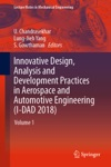 Innovative Design Analysis And Development Practices In Aerospace And Automotive Engineering I-DAD 2018