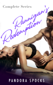 Rannigan's Redemption - Complete Series