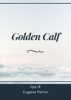 Ilya Ilf & Eugene Petrov - Golden Calf kunstwerk