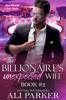 Ali Parker - The Billionaire's Unexpected Wife #2 kunstwerk