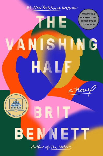 The Vanishing Half - Brit Bennett book cover