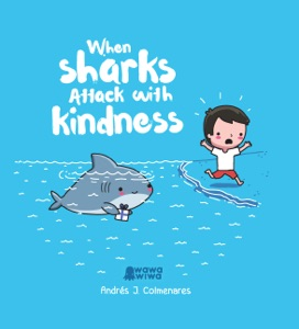 When Sharks Attack With Kindness Book Cover