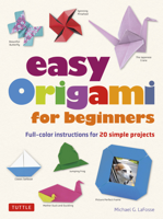 Michael G. LaFosse - Easy Origami for Beginners artwork