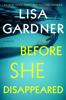 Lisa Gardner - Before She Disappeared  artwork