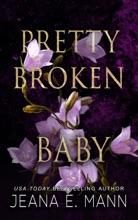 Pretty Broken Baby