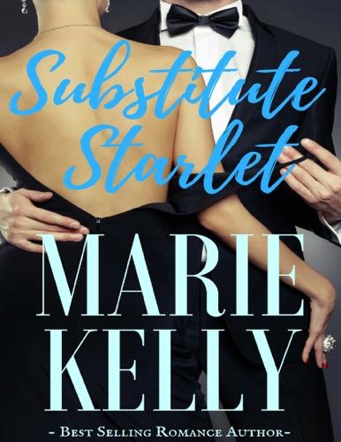 Marie Kelly - Substitute Starlet