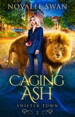 Caging Ash
