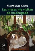 Download and Read Online Las musas me visitan de madrugada