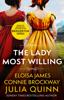 Julia Quinn, Eloisa James & Connie Brockway - The Lady Most Willing artwork