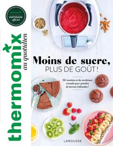 Thermomix : Moins de sucre, plus de goût ! Couverture de livre