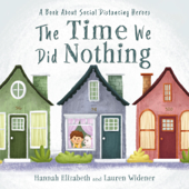 The Time We Did Nothing