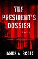 Download and Read Online The President's Dossier