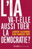 L'IA va-t-elle aussi tuer la démocratie ? - Laurent Alexandre & Jean-François Copé