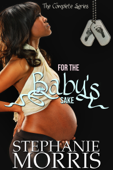 For the Baby's Sake: The Complete Series