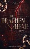 Die Drachenhexe (Band 2): Krone und Ehre