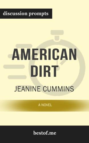 bestof.me - American Dirt: A Novel by Jeanine Cummins (Discussion Prompts)