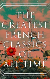 The Greatest French Classics Of All Time PDF Download