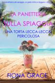 La pasticceria sulla spiaggia: Una torta lecca-lecca pericolosa (I gialli della pasticceria sulla spiaggia — Libro 3)