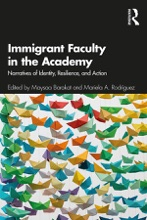 Immigrant Faculty In The Academy