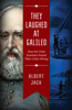 Albert Jack - They Laughed at Galileo artwork