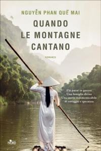 Quando le montagne cantano di Quế Mai Nguyễn Phan Copertina del libro