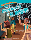 Maths Adventure Stories: The Mysterious City of El Numero