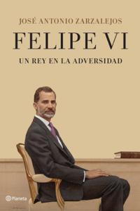 Felipe VI. Un rey en la adversidad Book Cover