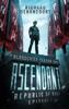 Richard Denoncourt - Ascendant: Republic of Rage: Episode 1 of 5  artwork