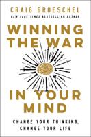 Craig Groeschel - Winning the War in Your Mind artwork