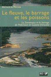 Download and Read Online Le fleuve, le barrage et les poissons