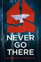 Rebecca Tinnelly - Never Go There artwork