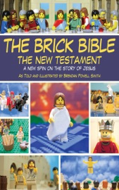 The Brick Bible The New Testament