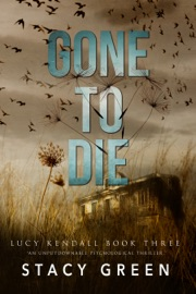 Gone to Die (Lucy Kendall #3) PDF Download