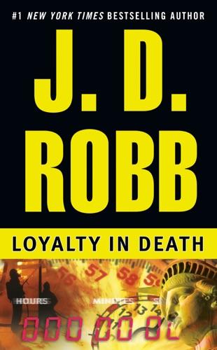 J. D. Robb - Loyalty in Death