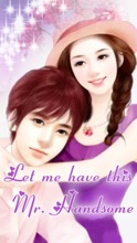 Let me have this Mr. Handsome(Chapter 1-Chapter 28)