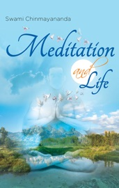 Meditation and Life