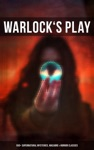WARLOCKS PLAY 550 Supernatural Mysteries Macabre  Horror Classics