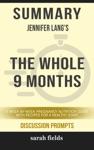Summary Jennifer Langs The Whole 9 Months