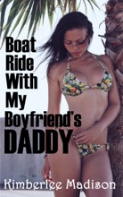 Boat Ride With My Boyfriend's Daddy