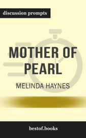 Mother of Pearl by Melinda Haynes (Discussion Prompts)