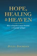 Hope, Healing & Heaven